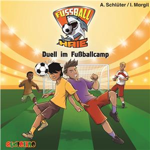 Hörbuch Cover: Fußball Haie: Duell im Fußballcamp