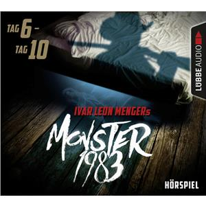 Hörspiel Cover: Monster 1983: Tag 6 - Tag 10