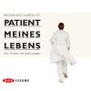 Hörbuch Cover: Patient meines Lebens