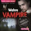 Hörbuch Cover: Wahre Vampire?
