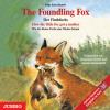 Hörbuch Cover: The Foundling Fox - How the little Fox got a mother