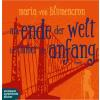 Hörbuch Cover: Am Ende der Welt ist immer ein Anfang