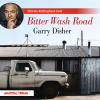 Hörbuch Cover: Bitter Wash Road