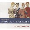Hörbuch Cover: Mode im Mittelalter