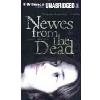 Hörbuch Cover: Newes from the Dead