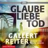Hörbuch Cover: Glaube Liebe Tod