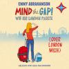 Hörbuch Cover: Mind the Gap! Wie ich London packte oder London mich