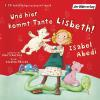 Hörbuch Cover: Und hier kommt Tante Lisbeth!