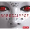Hörbuch Cover: Robocalypse