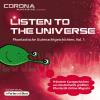 Hörbuch Cover: Listen to the Universe 1
