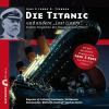 Hörbuch Cover: Die Titanic und andere Lost Liners