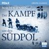 Hörbuch Cover: Der Kampf um den Südpol (Download)