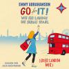 Hörbuch Cover: Go for It! - Wie ich London die Schau stahl (oder London mir) (Download)