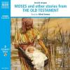 Hörbuch Cover: Moses and other stories from The Old Testament (Download)