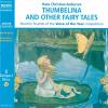 Hörbuch Cover: Thumbelina and other Fairy Tales (Download)