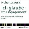 Hörbuch Cover: Ich glaube - im Engagement (Download)