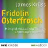 Hörbuch Cover: Fridolin Osterfrosch (Download)