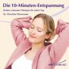 Hörbuch Cover: Die 10-Minuten-Entspannung (Download)