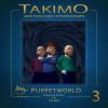 Hörbuch Cover: Takimo - 03 - Puppetworld (Download)