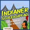 Hörbuch Cover: Indianer Schleichpfad (Download)