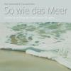 Hörbuch Cover: So wie das Meer (Download)