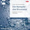 Hörbuch Cover: Die Nymphe des Brunnens (Download)