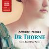 Hörbuch Cover: Dr Thorne (Unabridged) (Download)