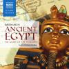 Hörbuch Cover: Ancient Egypt - The Glory of the Pharaohs (Download)