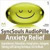 Hörbuch Cover: Anxiety Relief - Ingredients: Relaxation, Imagination, self calming & breathing technique, 432 Hz music (SyncSouls AudioPille) (Download)