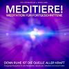 Hörbuch Cover: MEDITIERE! Meditation für Fortgeschrittene (Download)