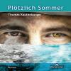 Hörbuch Cover: Plötzlich Sommer (Download)
