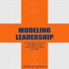 Hörbuch Cover: Modeling Leadership (Download)