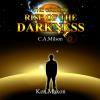 Hörbuch Cover: The Chosen - Rise of the Darkness (Download)