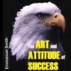 Hörbuch Cover: The Art and Attitude of Success (Download)