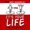 Hörbuch Cover: It's Your Life (Download)