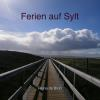 Hörbuch Cover: Ferien auf Sylt (Download)