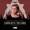 Hörbuch Cover: Charlotte Pollard, Series 1 (Unabridged) (Download)