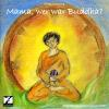 Hörbuch Cover: Mama, wer war Buddha? (Download)