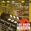 Hörbuch Cover: Morgan & Bailey, Folge 7: Tot aber herzlich (Download)