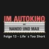 Hörbuch Cover: Im Autokino, Folge 13: Life's Too Short (Download)