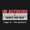 Hörbuch Cover: Im Autokino, Folge 16: The Hateful 8 (Download)