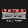 Hörbuch Cover: Im Autokino, Folge 23: Aladdin (Download)