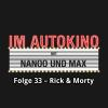Hörbuch Cover: Im Autokino, Folge 33: Rick & Morty (Download)