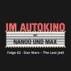Hörbuch Cover: Im Autokino, Folge 62: Star Wars - The Last Jedi (Download)