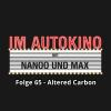 Hörbuch Cover: Im Autokino, Folge 65: Altered Carbon (Download)
