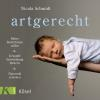 Hörbuch Cover: artgerecht (Download)