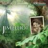 Hörbuch Cover: Jim Elliot (Download)