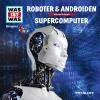 Hörbuch Cover: Was ist was Hörspiel: Roboter & Androiden/ Supercomputer (Download)