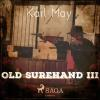 Hörbuch Cover: Old Surehand III (Ungekürzt) (Download)