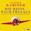 Hörbuch Cover: Die Reise nach Trulala (Download)